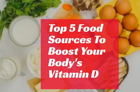 top 5 sources to boost your vitamin D