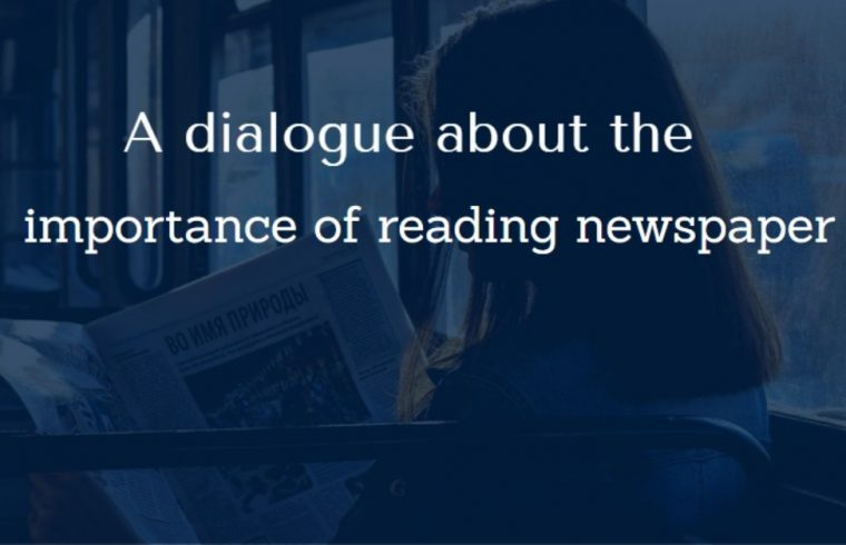 A dialogue about the importance of reading newspaper