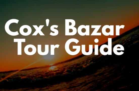 Cox's Bazar tour