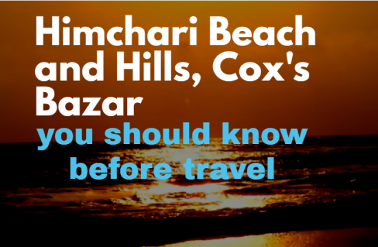 Himchari Beach and Hills, Cox's Bazar